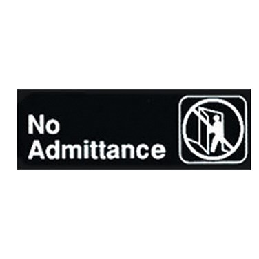 "WINCO 3"" X 9"" SIGN (NO ADMITTANCE)"