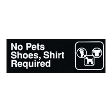"WINCO 3"" X 9"" SIGN (NO PETS/SHOES SHIRT REQUIRED)"