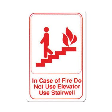 "WINCO 6"" X 9"" SIGN (IN CASE OF FIRE DO NOT USE ELEVATOR USE"